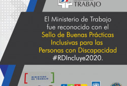 """Ministerio de Trabajo recibe """"Sello de Buenas Prácticas Inclusivas RD Incluye 2020"""""""